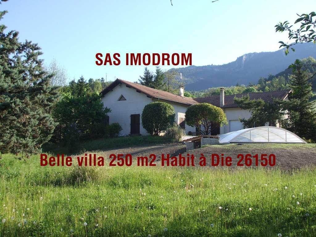 Villa 250 m2 habitable Diois entre Vercors et Provence